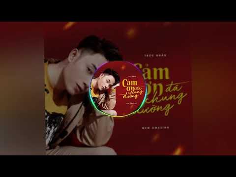 Cảm Ơn Đã Chung Đường (Pháp Sư Mù OST) - Trúc Nhân