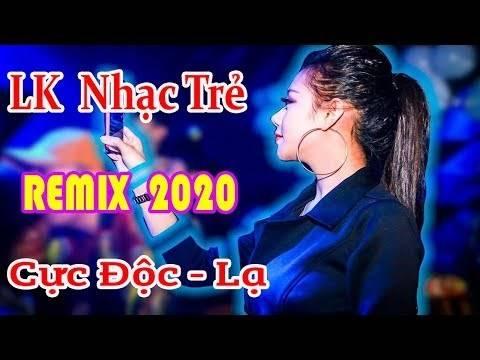 Nhạc Sàn Nonstop Remix 2020 Mới Nhất Cực Độc