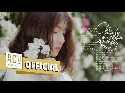 Bảng Xếp Hạng Nhạc Trẻ Hay Nhất Tháng 7 2019 (P5) - Từng Yêu, Lặng Lẽ Buông