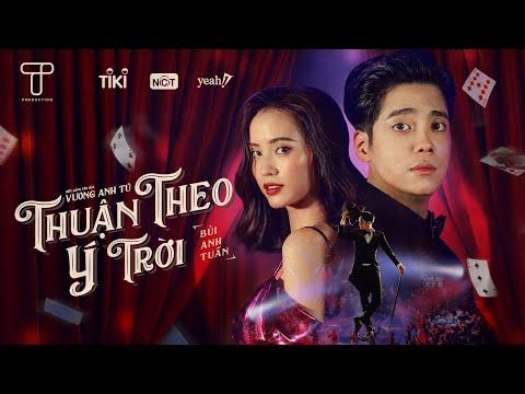 Thuận Theo Ý Trời - Bùi Anh Tuấn