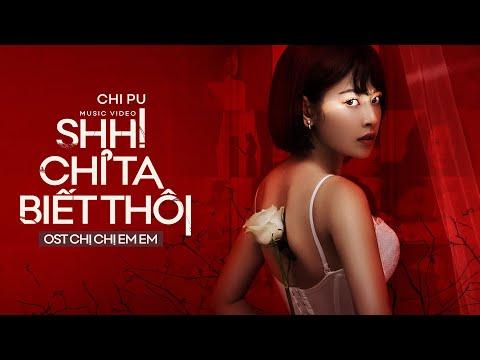 Shh! Chỉ Ta Biết Thôi (Chị Chị Em Em OST) - Chi Pu