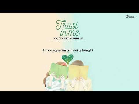 Trust In Me - V.O.X, VRT, Lăng LD