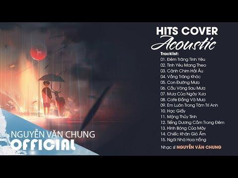 Đêm trắng tình yêu và Những Bản Hits Cover Acoustic Hay Nhất