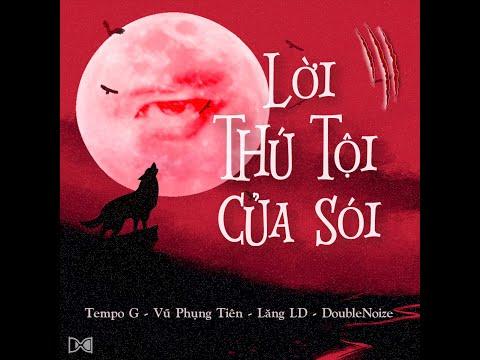 Lời Thú Tội Của Sói (I Don't Play A Game) - Tempo G, Vũ Phụng Tiên, Lăng LD, V.A
