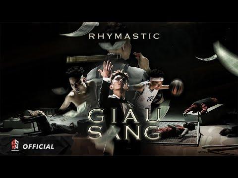 Giàu Sang - Rhymastic