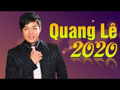 15 Ca Khúc Nhạc Vàng Quang Lê 2020 Mới Nhất