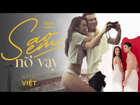 Sao Em Nỡ Vậy - Khắc Việt