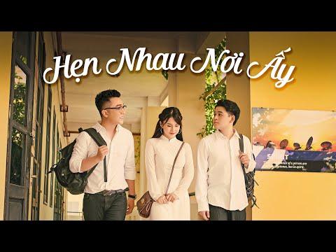 Hẹn Nhau Nơi Ấy - Hà Trung, Yanbi