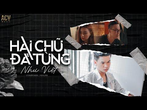 Hai Chữ Đã Từng - Như Việt