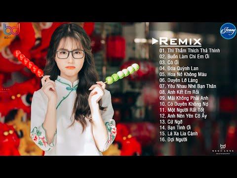 Liên khúc nhạc trẻ remix gây nghiện 2020