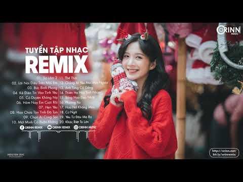 Nhạc Trẻ Remix mới hay nhất 2020