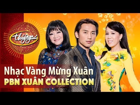 Xuân Collection | Nhạc Vàng Mừng Xuân (Vol 1)