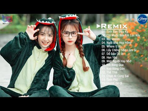 Tuyển tập Nhạc trẻ remix 2021 Cực Hay