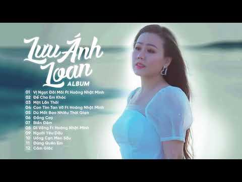 Vị Ngọt Đôi Môi & Để Cho Em Khóc - Lưu Ánh Loan, Hoàng Nhật Minh