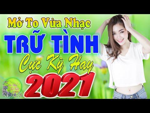 782 Ca Nhạc Trữ Tình Quê Hương Chọn Lọc 2021