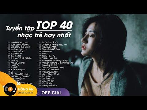 TOP 40 Ca Khúc Nhạc Trẻ Hàng Triệu View Hay Nhất Bảng Xếp Hạng 2021