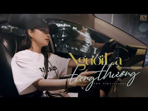 Người Lạ Từng Thương - Như Việt | Thương Võ Cover